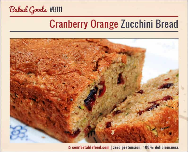 This Cranberry Orange Zucchini Bread is sweet and tart deliciousness!
