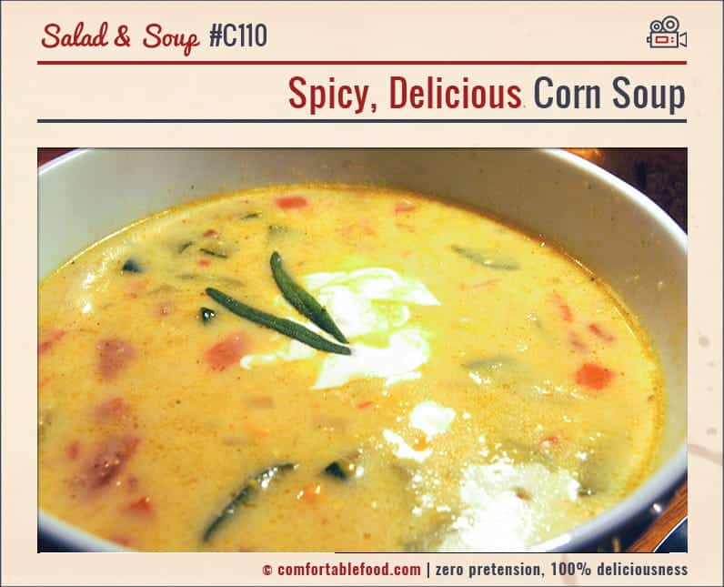 This Corn Soup is perfectly spicy and perfectly delicious. Yum.