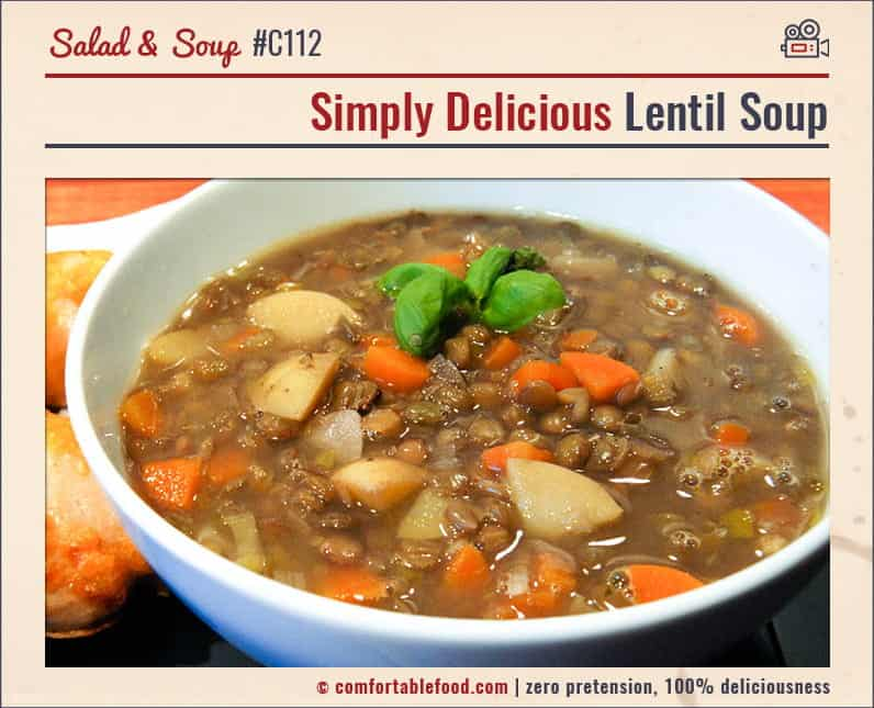 A simple, delicious, hearty Lentil Soup recipe.