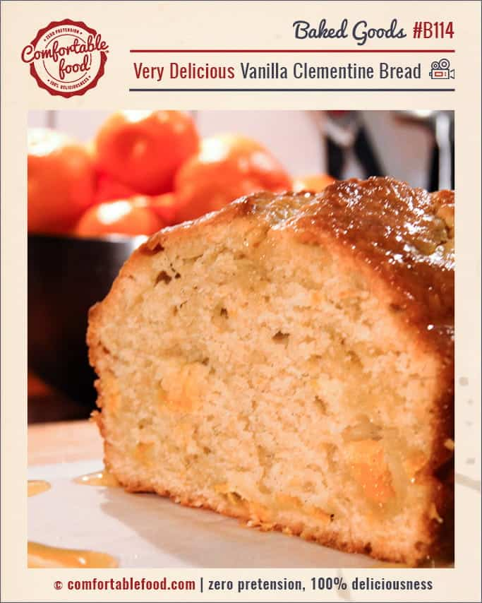 This Vanilla Clementine Bread is the breakfast bread of your dreams.