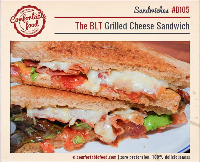 A BLT Grilled Cheese Sandwich from Comfortable Food.
