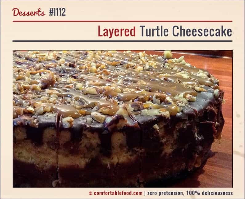 A Perfectly Sweet Layered Turtle Cheesecake Recipe.