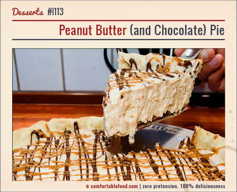 Peanut Butter Chocolate Pie by Comfortable Food.