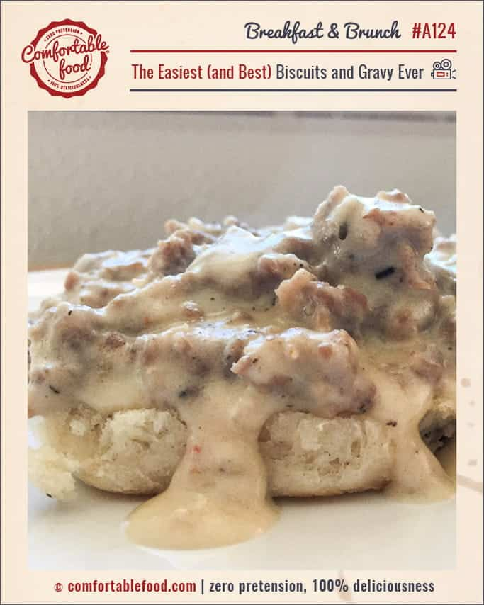 The best and easiest homemade biscuit and gravy recipe.