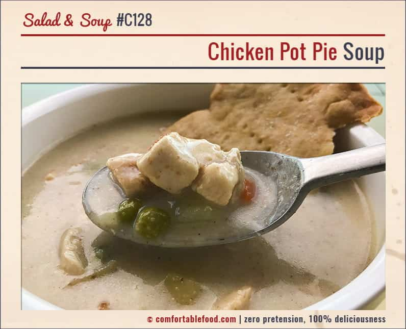 Chicken pot pie as a soup recipe.